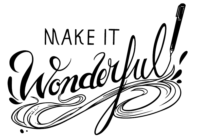 Make it Wonderful